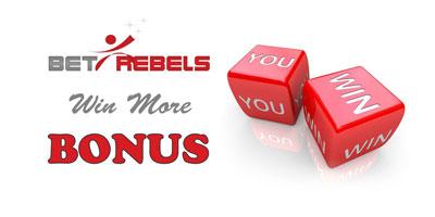 bonus win more betrebels