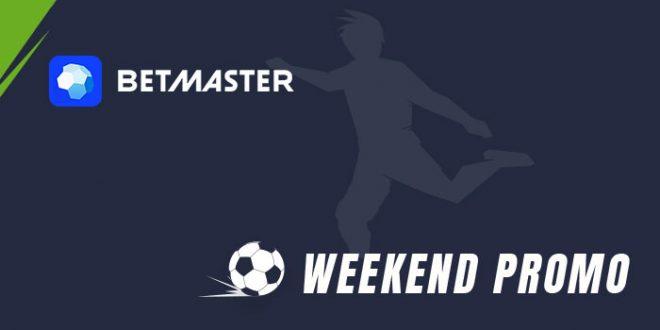 Betmaster presenta le promozioni del weekend