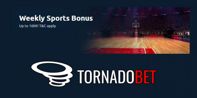 tornado bet bonus ricarica settimanale
