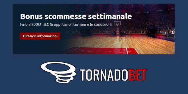 Tornado Bet offre un nuovo bonus ricarica settimanale fino a 200 euro