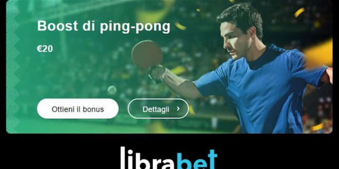 Librabet offre un boost sulle scommesse ping pong