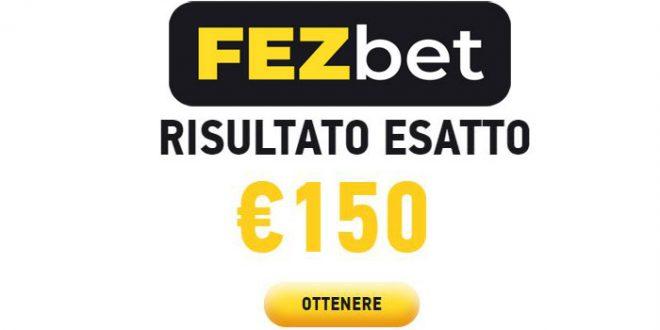 Fezbet ti regala fino a 150€ sulle tue puntate risultato esatto