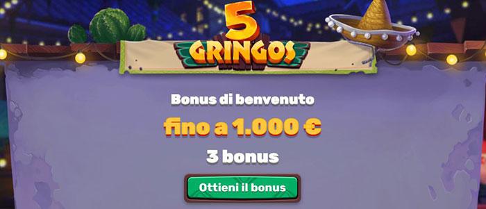 bonus 5 gringos