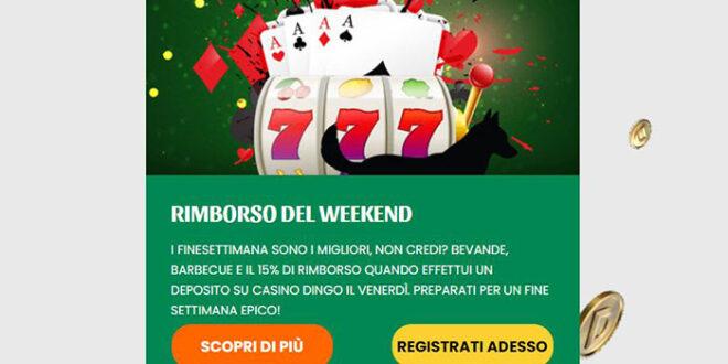 dingo casino rimborso weekend
