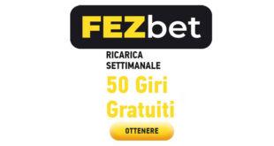 fezbet casino 50 free spins con ricarica settimanale