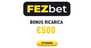 Bonus ricarica fino a 500 euro con Fezbet